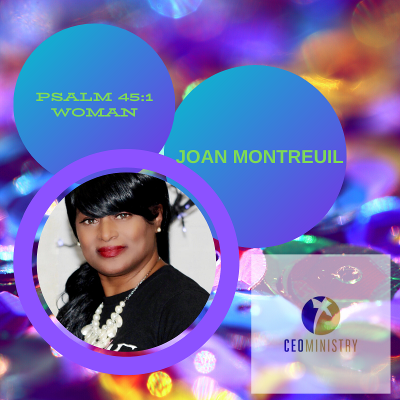 Founder & C.E.O. Joan Montreuil